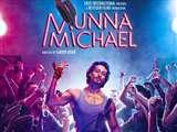 फिल्म रिव्यू: मुन्ना माइकल है मनोरंजन का अच्छा पैकेज