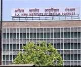 दिल्ली के AIIMS में तीसरी मंजिल से कूदा कोरोना संदिग्ध, मचा हड़कंप