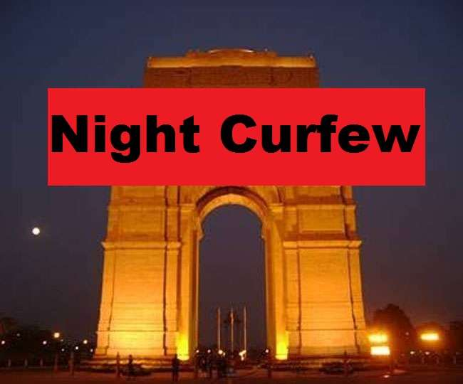Night Curfew In India Corona continues to wreak havoc night curfew imposed  in these states know Delhi and other states including UP