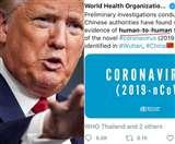 फिर ट्रंप के निशाने पर WHO, कोरोना वायरस को लेकर 14 जनवरी के ट्वीट पर बोला हमला