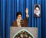 ईरान के सर्वोच्च नेता अयातुल्ला खामनेई ने अमेरिका को चेताया, कहा- सीमा पार भी ले जा सकते हैं लड़ाई