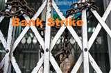 बैंकिंग सेवाएं 22 अक्टूबर को हो सकती हैं बाधित, यूनियनों ने दी हड़ताल की चेतावनी