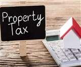 प्रापर्टी टैक्स का ब्याज माफ, अब समय पर भुगतान नहीं तो सील होगी संपत्ति