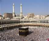 Coronavirus: सऊदी अरब ने मक्का जाने वाले तीर्थयात्रियों का वीजा किया सस्पेंड