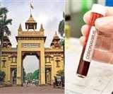 Coronavirus update Varanasi में दो नए पॉजिटिव मरीज मिलने के साथ ही संक्रमितों की संख्या हुई 162