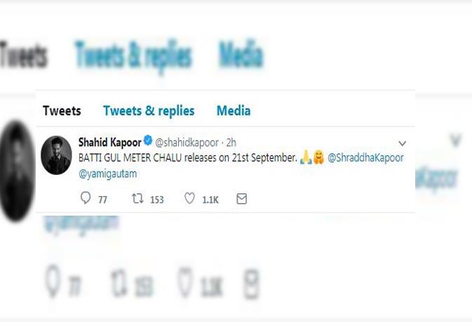 14 सितंबर को नहीं इस डेट को रिलीज होगी शाहिद-श्रद्धा की बत्ती गुल मीटर चालू