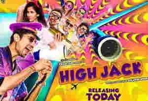 Movie Review High Jack : माइंडलेस जोक्स से की है हंसाने की कोशिश, देखने की तीन वजह